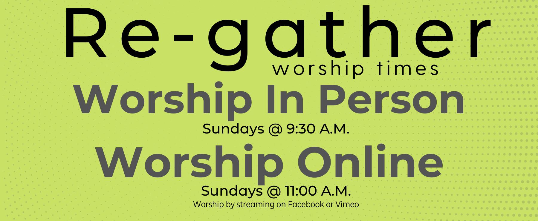Regather worship times - Website